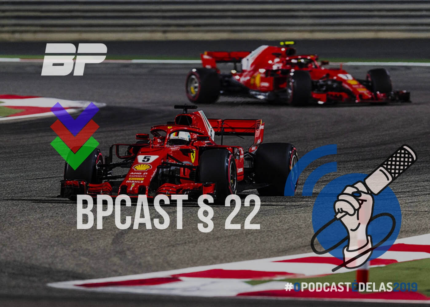 Foto de BPCast § 22 | Preview GP do Bahrein de 2019 – #OPODCASTÉDELAS