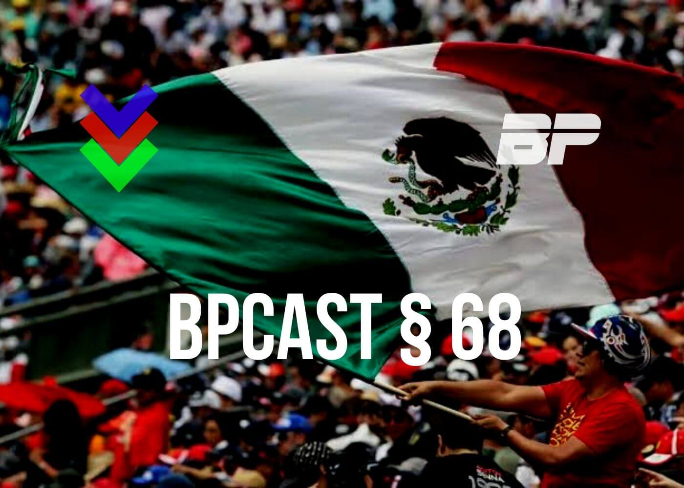 Foto de BPCast § 68 | Review do GP do México de Fórmula 1